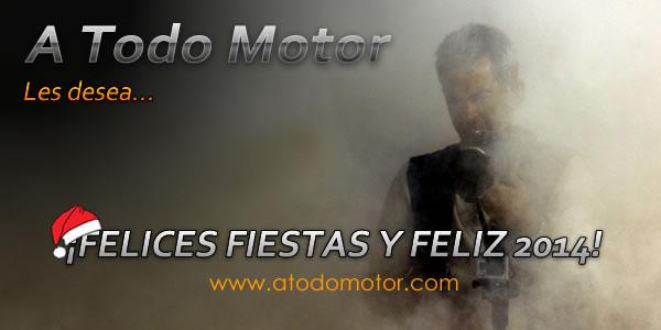 A Todo Motor, Felices Fiestas y Feliz 2014...