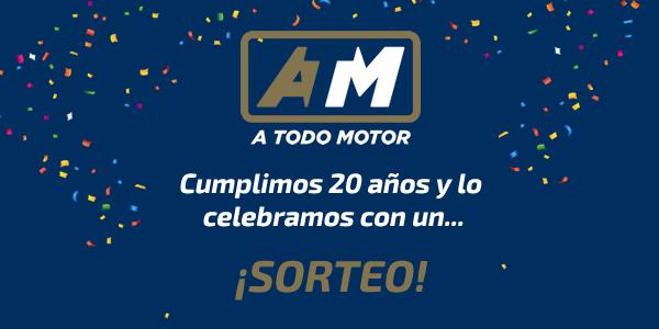 ¡A Todo Motor cumple 20 años y lo celebramos con un sorteo!